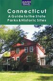 Connecticut: A Guide to the State Parks & Historic Sites