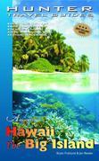 Hawaii: The Big Island Adventure Guide