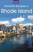 Romantic Escapes in Rhode Island
