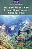 Waimea, Mauna Kea & Hawaii Volcanoes National Park