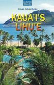 Kauai's Lihue