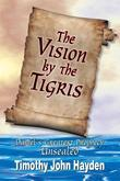 The Vision By the Tigris