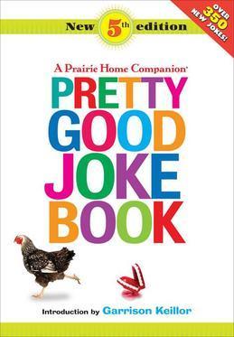 Pretty Good Joke Book: 5th Edition