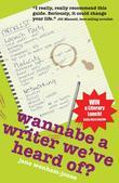 Wannabe A Writer We've Heard Of?