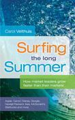 Surfing the Long Summer: How Market Leaders Grow Faster Than Their Markets