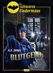 Die schwarze Fledermaus - Neue Abenteuer 01: Blutgeld