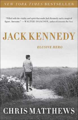 Jack Kennedy: Elusive Hero