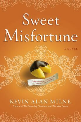 Sweet Misfortune: A Novel