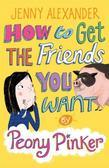 How to Get the Friends You Want