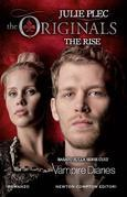 The Originals. The Rise
