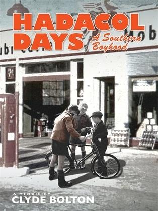 Hadacol Days: A Southern Boyhood