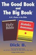 The Good Book and The Big Book