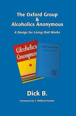 The Oxford Group &amp; Alcoholics Anonymous