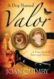 A Dog Named Valor