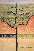 Strange Harvest: Organ Transplants, Denatured Bodies, and the Transformed Self