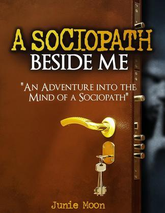 A Sociopath Beside Me
