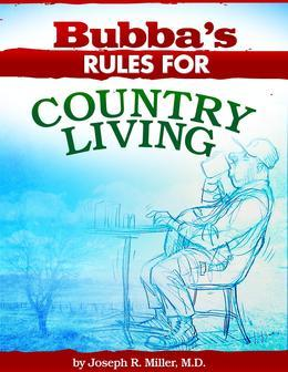 Bubba's Rules for Country Living
