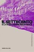 Il Settecento e la Rivoluzione industriale