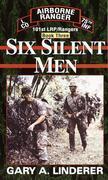 Six Silent Men...Book Three: 101st LRP / Rangers