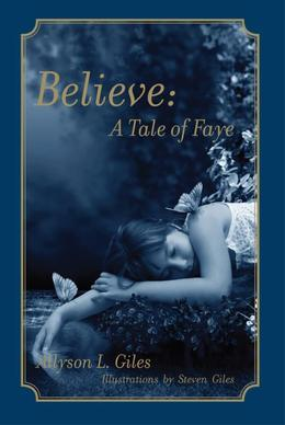 Believe: A Tale of Faye