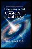 Interconnected in the Creator's Universe