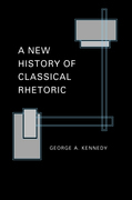 A New History of Classical Rhetoric