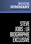 Rsum: Steve Jobs - W. Isaacson