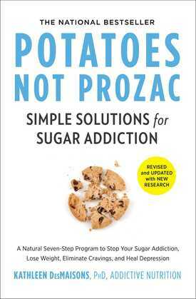 Potatoes Not Prozac
