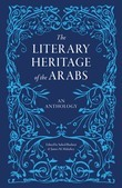 The Literary Heritage of the Arabs