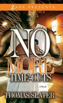 No More Time-Outs: A Novel