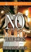 No More Time-Outs: A Novel