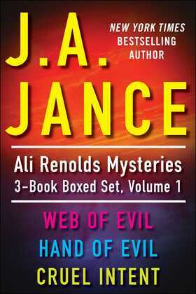 J.A. Jance's Ali Reynolds Mysteries 3-Book Boxed Set, Volume 1: Web of Evil, Hand of Evil, Cruel Intent
