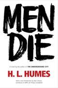 Men Die: A Novel