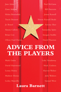 Advice from the Players (26 Actors on Acting)