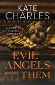 Evil Angels Among Them