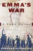 Emma's War: A True Story