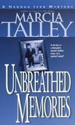 Unbreathed Memories: A Hannah Ives Mystery