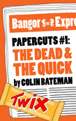 Papercuts 1: The Dead and the Quick