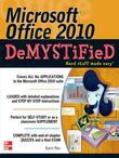 Microsoft Office 2010 Demystified