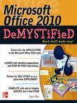 Microsoft Office 2010 Demystified