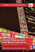 Human Development and Global Institutions: Evolution, Impact, Reform