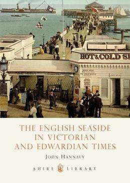 The English Seaside in Victorian and Edwardian Times