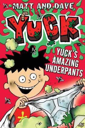 Yuck's Amazing Underpants