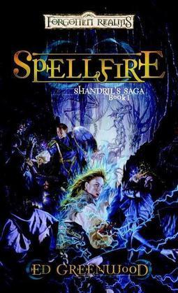 Spellfire: Shandril's Saga, Book I