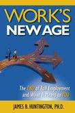 Work's New Age: The End of Full Employment and What It Means to You