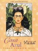 Casa Azul: An Encounter with Frida Kahlo