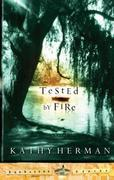 Tested by Fire