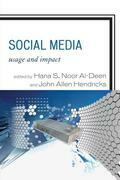 Social Media: Usage and Impact