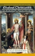 Glorious Christianity