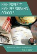 High-Poverty, High-Performing Schools: Foundations for Real Student Success